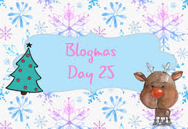 Blogmas Day #25: What I Go For Christmas