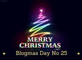 blogmas day twenty fivve