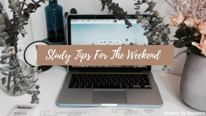 Study Tips For The Weekend