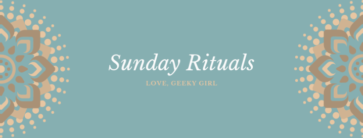 Sunday Rituals That Will Help You Have A Better Week