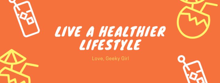 Five Ways To Live A HealthierLifestyle