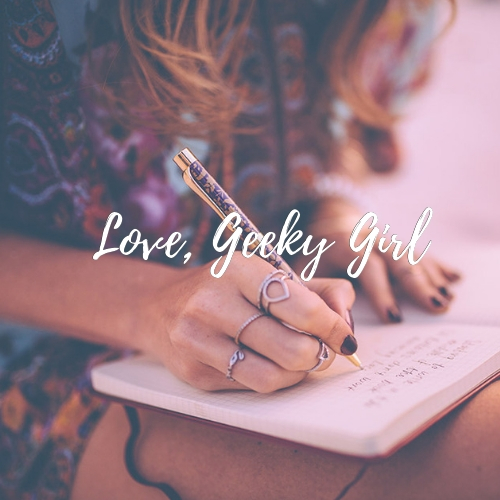 Want To Write For Love, Geeky Girl?