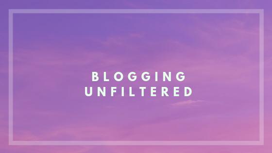 Blogging Unfiltered
