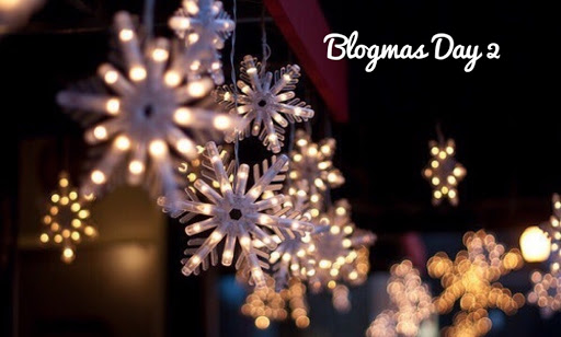 Blogmas Day #2: Why Christmas Time Is My Favorite