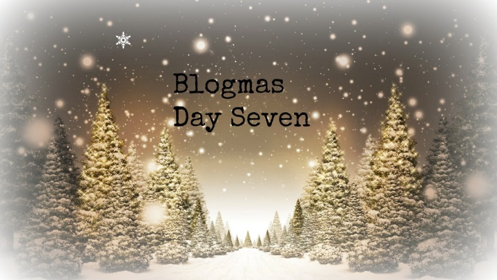 Blogmas Day #7: Things That Get Me In The Christmas Spirit