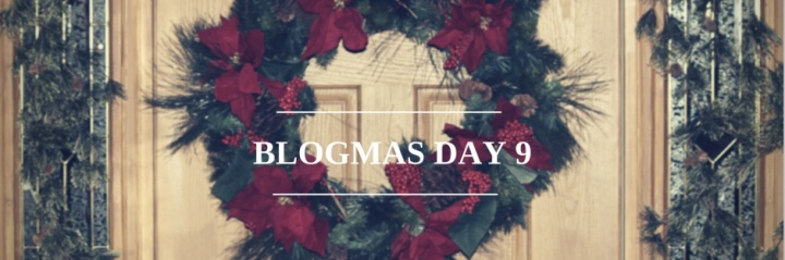 Blogmas Day #9: It's Not What I Expected
