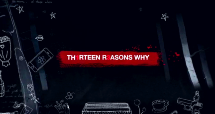 Reflections On 13 Reasons Why